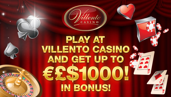 Play at Villento Casino and get €£$1000